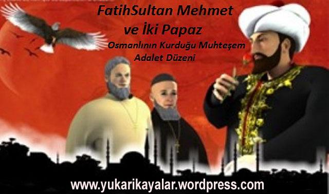 Fatih Sultan Mehmet Ve Papazlar,fatih-sultan-mehmet-ve-ki-papaz copy