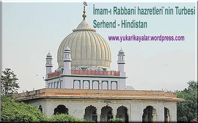 İmâm-ı Rabbânî,imam-c4b1-rabbani-hazretlerinin-turbesi-serhend-hindistandervic59f-muhammed-hazretleri-silsile-i-saadat-altun-silsilkadc4b1-muhammed-zahid-k-s-kabri-ozbekistan-se