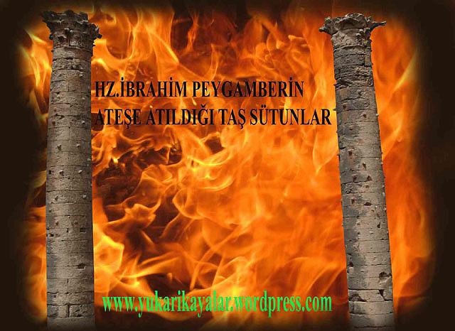 İbrahim Aleyhisselamın ateşe atılması,Harran,mezepotamya,İbrahim Aleyhisselamın Babasının Adı.