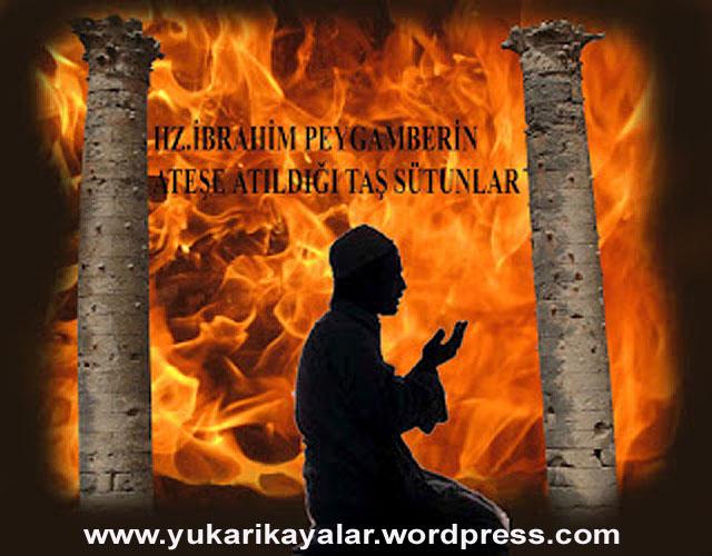 İbrahim Aleyhisselamın ateşe atılması,ibrahim ,HAZRET-i iBRAHiM ve GERÇEK BABASI,copy