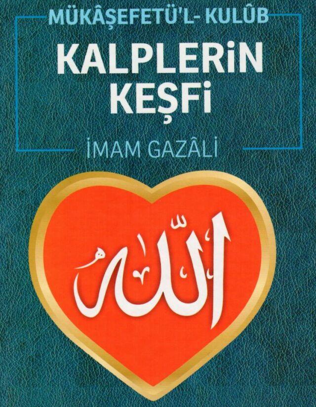 İmam Gazali - Kalplerin Keşfi