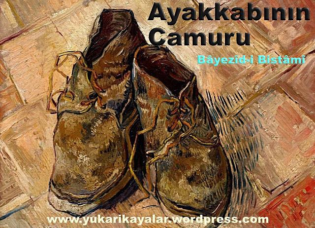 Ayakkabının Çamuru,Bâyezîd-i Bistâmî ,ruyada-eski-ayakkabi-gormek-islami-dini-diyanet-ruya-tabirleri