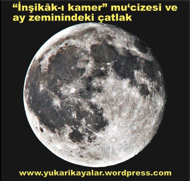 """""""İnşikâk-ı kamer"""" mu'cizesi ve ay zeminindeki çatlak"""