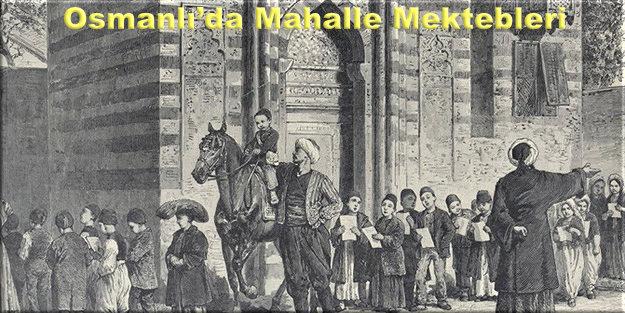 Osmanlı'da Mahalle Mektebleri,osmanlida-egitim-yili-nasil-baslardi-h1410880858