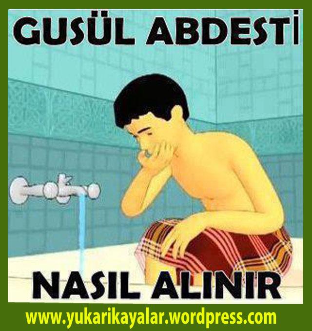 GUSÜL ABDESTİ NASIL ALINIR,Gusul Abdesti