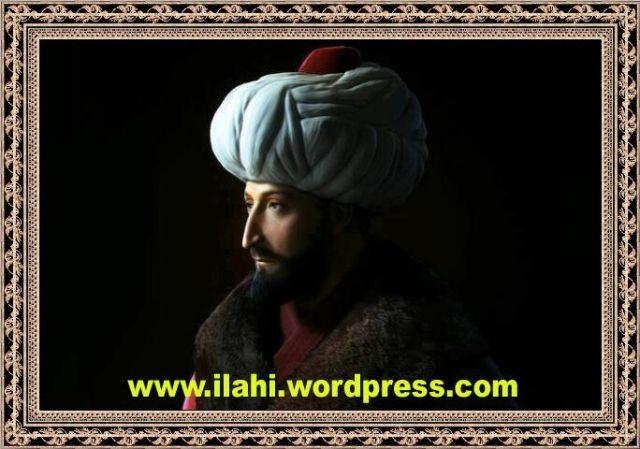 Fatih Sultan Mehmed ve İstanbul,İstanbul'un fethi ,fatih-sultan-mehmet-hazretleri