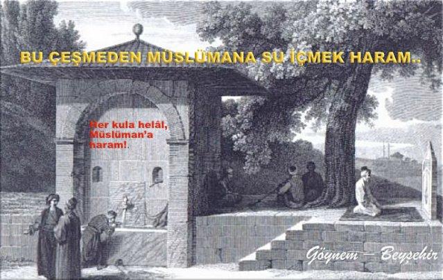Müslümana-Haram-Çeşme-Her kula helâl, Müslüman'a haram!.,goynem.770x433
