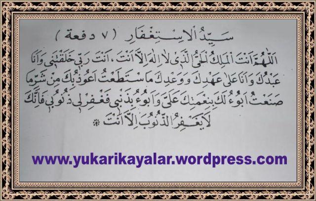 Seyyidül istiğfar duası arapça Türkçe ve okunuşu