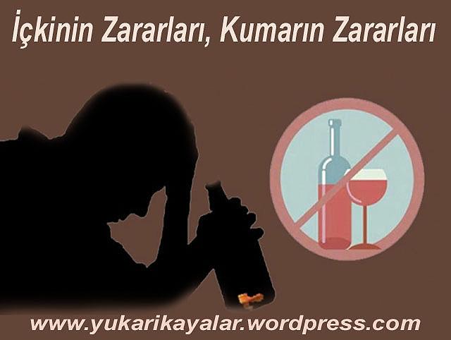 İçkinin Zararları, Kumarın Zararları,alkolun zararlari,sarap icmek,sarhos,sarhos adam,
