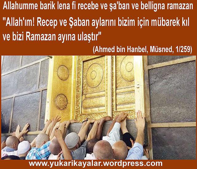 Şa'ban benim ayım, Recep Allahü teâlânın ayı, Ramazan da benim ümmetimin ayıdır. Şaban günâhların kefâret ayı, Ramazan ise, günâhların temizleyici ayıdır,Şaban ayı seçilmiş ay