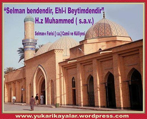 2 – Selman-ı Farisi – Silsile-i Saadat- Altun Silsile ,Selman-ı Farisi kabri,Selman-ı Farisi  kimdir