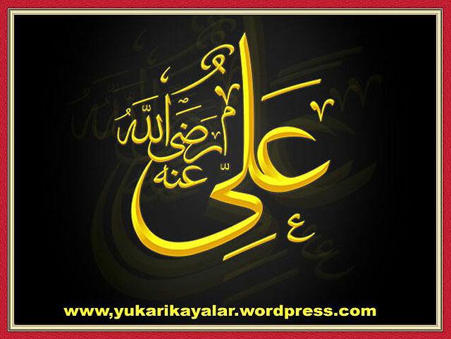 Ali, H.z Ali,ehli beyt,dini hikayeler,kuran,halifeler,mezhepler,Bu Dert Seninle Birlikte Mi Dünyaya Geldi