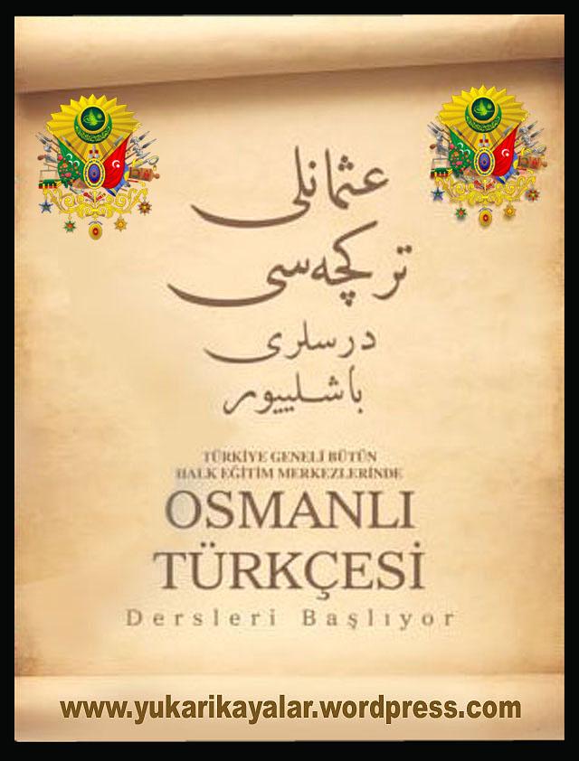 Osmanlıca Türkcesini Ögrenmenin Ehemmiyeti.