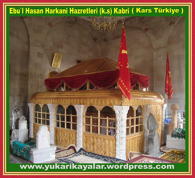 Ebu`l Hasan Harkani Hazretleri (k.s) Kabri,Silsile-i Saadat- Altun Silsile,,Ebul Hasan Harakani