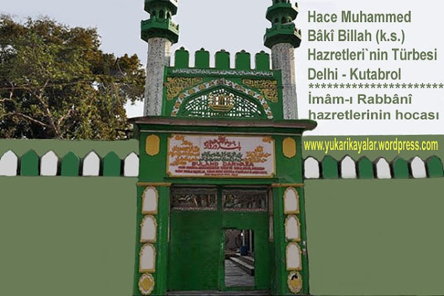 Hace Muhammed Bâkî Billah k - Silsile-i Saadat- Altun Silsilkadc4b1-muhammed-zahid-k-s-kabri-ozbekistan-semerkand-hisar-vahc59f-kc3b6yc3bcsilsile-i-saadat-altun-silsilehace-muhammed-emkenegi-hazretleri-ozbekistan-buhara-2-copy.jpg