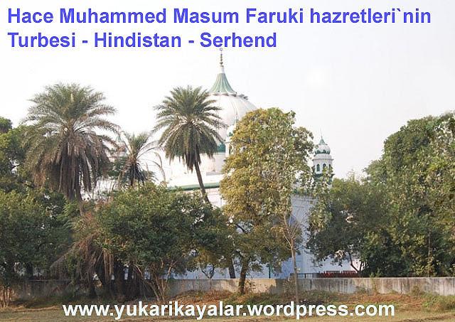 Hace Muhammed Masum Faruki hazretleri`nin Turbesi - Hindistan - Serhend,İmam-ı Rabbani hazretleri`nin Turbesi - Serhend - Hindistan,Derviş Muhammed hazretleri - Silsile-i Saadat- Altun Silsilkadc4b1-muhammed-zahid-k-s-kabri-ozbeki