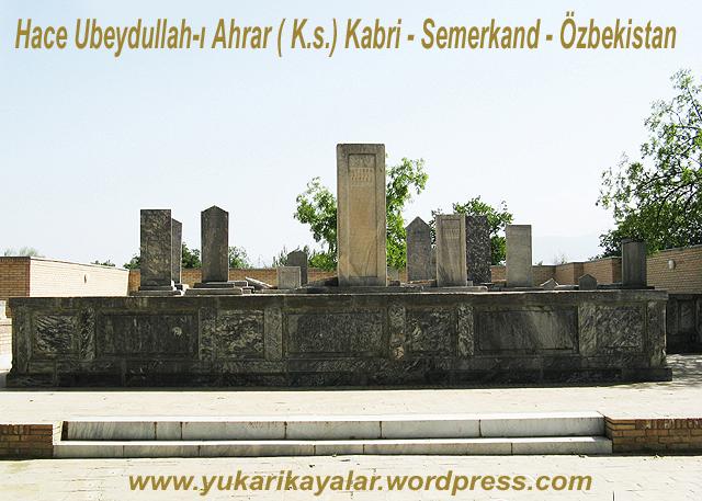 Hace Ubeydullah-ı Ahrar ( K.s.) Kabri - Semerkand - Özbekistan,Silsile-i Saadat- Altun Silsile, Silsile-i Sadat Taşkent