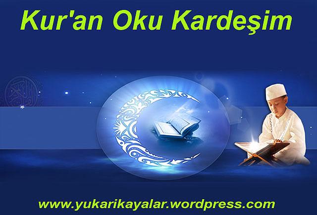 Kur'an Oku Kardeşim,coran,learn quran,islam,kuran okumak.siir,kuran siiri,serife sevval kardelen ,