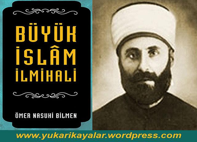 Büyük İslam İlmihali ömer nasuhi bilmen,Ömer Nasuhi BİLMEN Kimdir
