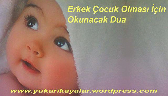 Erkek Çocuk Olması İçin Okunacak Dua,Erkek Bebek Resimler