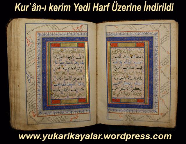 Kuran,quran,coran,Yedi Kıraat Hakkında Fetva,Yedi Kıraat Âlimi,Yedi Kıraat,Kur`ân-ı kerim Yedi Harf Üzerine İndirildi