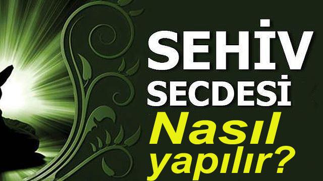 Sehiv (Yanılma) Secdeleri ile İlgili Meseleler,sehiv_secdesiz_namaz_kabul_olur_mu_h8768 copy