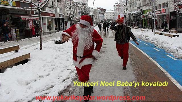 yeniceri-noel-babayi-kovaladi